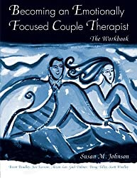 Becoming an Emotionally Focused Couple Therapist: The Workbook by Susan M. Johnson (2005-09-07)