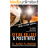 Serial Killers and Prostitutes