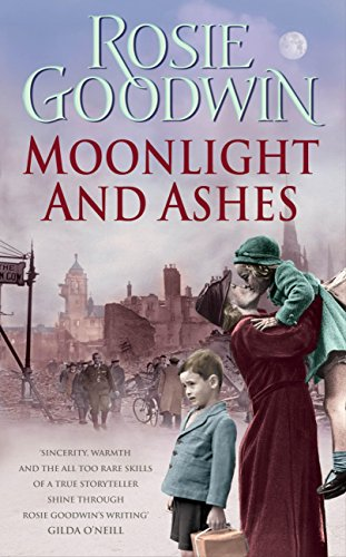 Moonlight and Ashes by Rosie Goodwin