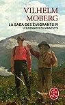 La Saga des émigrants, volume 4 : Les Pionniers du Minnesota (Livre de poche) par Moberg