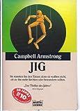 Jig, Jubiläumsausg - Campbell Armstrong