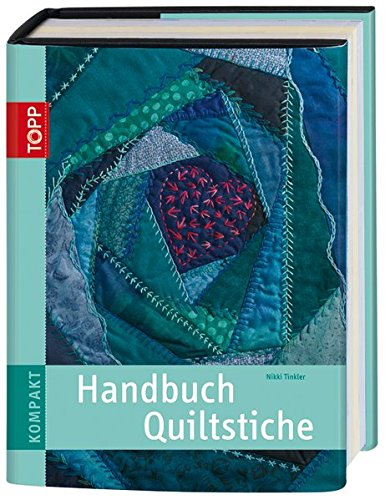 Preisvergleich Produktbild Handbuch Quiltstiche (TOPP KOMPAKT)