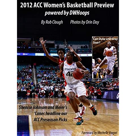 2012 ACC Women's Basketball Preview powered by DWHoops (English Edition) - Acc Basket