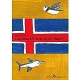 Das Island-Reisebuch für Kinder - Gabriele Schneider