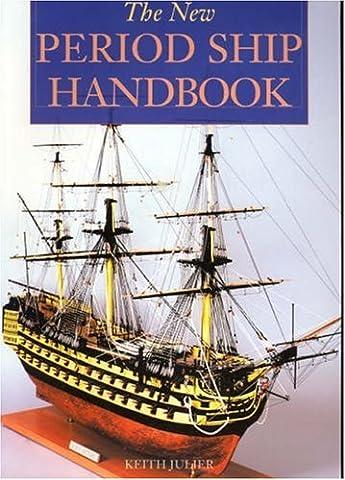 The New Period Ship Handbook