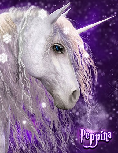 Peppina: Unicorn Fantasy 105 Lined Pages Journal, Diary, Notebook, Personalized Book with Name, Christmas, Birthday, Friendship Gifts for Girls, Teens and Women, Size 8 1/2