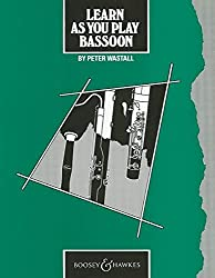 Learn as You Play Bassoon: Tutor Book (Learn as You Play Series) by Peter Wastall (1983-01-01)