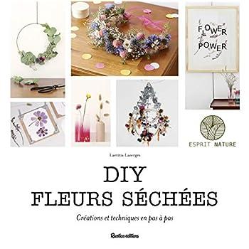 DIY fleurs séchées : Créations et techniques en pas à pas