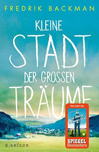 Buchseite und Rezensionen zu 'Kleine Stadt der großen Träume: Roman' von Fredrik Backman