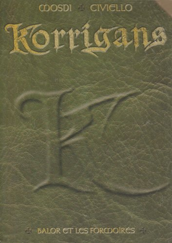 Korrigans : Balor et les Formoîrés : Coffret en 4 volumes : tomes 1 à 4