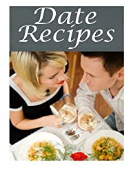 Date Recipes: The Ultimate Guide by Sarah Dempsen (2013-12-12)