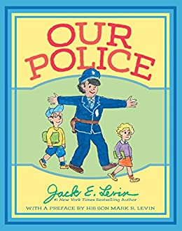 Our Police by [Levin, Jack E.]