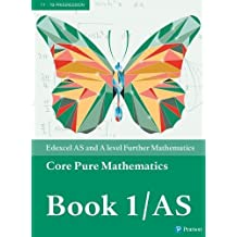 Edexcel AS and A level Further Mathematics Core Pure Mathematics Book 1/AS Textbook + e-book (A level Maths and Further Maths 2017)