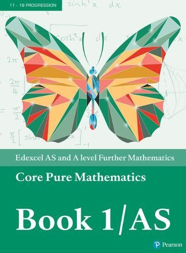 Edexcel AS and A level Further Mathematics Core Pure Mathematics Book 1/AS Textbook + e-book (A level Maths and Further Maths 2017) por Greg Attwood
