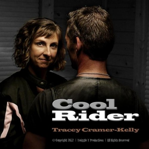 I Am Rider Song Mp3: Cool Rider By Tracey Cramer-Kelly On Amazon Music