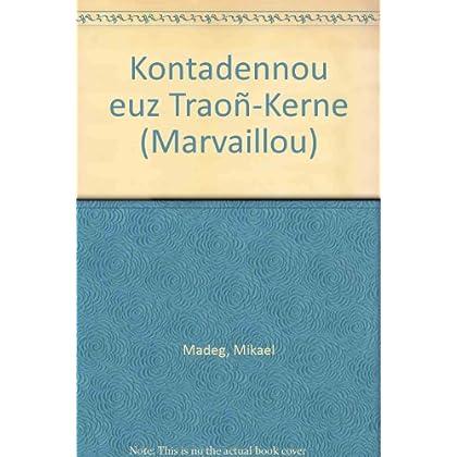 Marvaillou : Volume 11, Kontadennou euz Traon-Kerne
