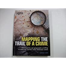 Mapping the Trail of a Crime