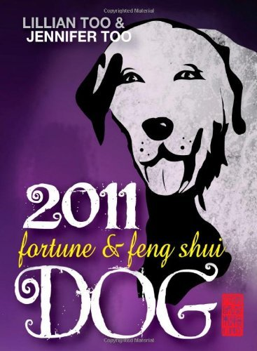 Fortune & Feng Shui Dog by Lillian Too (15-Sep-2010) Paperback par Lillian Too