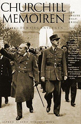 Der zweite Weltkrieg.: Churchill Memoiren: Band 6/1: Dem Sieg entgegen. Juni bis Dezember 1944 (Weltkriegs Zweiten Geschichte Churchill Des)