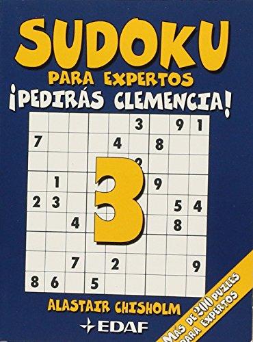 Sudoku Para Expertos-Pediras Clemencia! (Cómo hacer móviles) por Alastair Chisholm