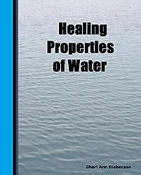 Healing Properties Of Water (English Edition)
