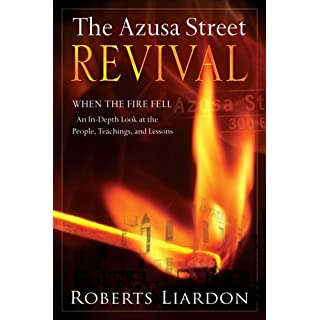 Azusa Street When the Fire Fell (English Edition)