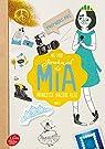 Journal de Mia, princesse malgré elle - Tome 2: Premiers pas par Cabot