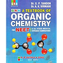 Textbook of Organic Chemistry for NEET & all other Medical Entrance Examination Paperback - 2018