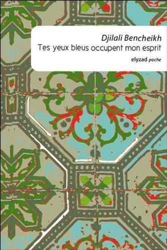 Tes Yeux Bleus Occupent Mon Esprit [Pdf/ePub] eBook