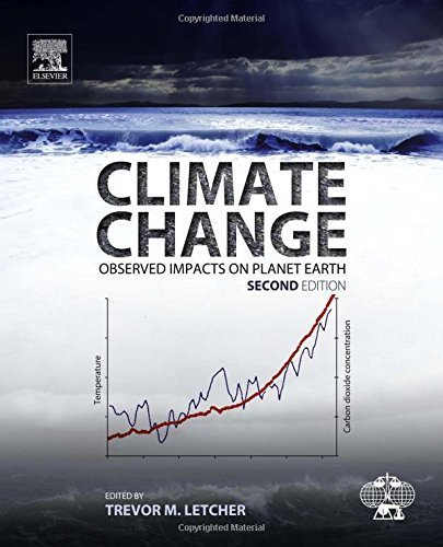 Climate Change, Second Edition: Observed Impacts on Planet Earth (2015-12-14)
