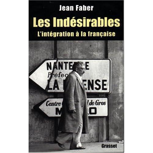 Les indésirables: l'intégration à la française