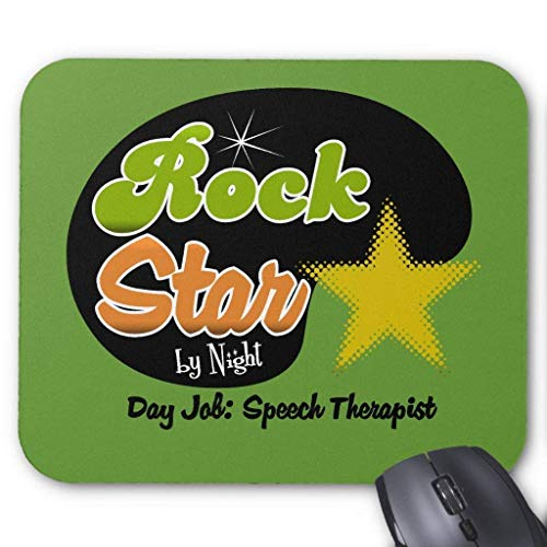 ads Custom, Rock Star by Night - Day Job Speech Therapist Mouse Pad 11.8