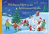Weihnachten in der Schneemannstraße: Ein Adventskalender zum Vorlesen mit großem Sternenfächer zum Aufhängen