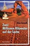 Zwei Millionen Kilometer auf der Suche: Mein langer Weg zum Glauben