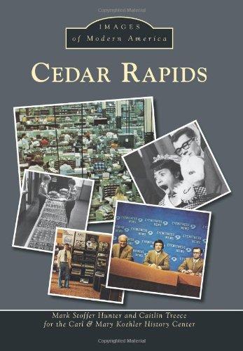 Cedar Rapids (Images of Modern America)