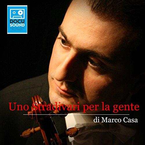 Uno Stradivari per la gente  Audiolibri