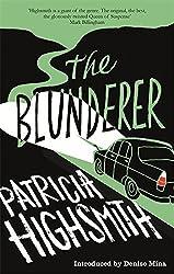 The Blunderer: A Virago Modern Classic (VMC) by Patricia Highsmith (2015-05-07)