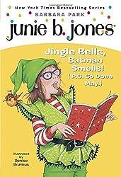 Junie B., First Grader: Jingle Bells, Batman Smells! (P.S. So Does May) by Barbara Park (2009-09-22)