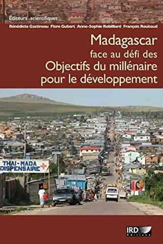 Madagascar face au défi des Objectifs du millénaire pour le développement (Hors collection)