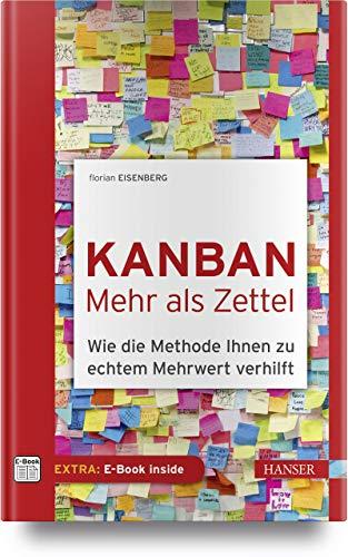 Kanban - mehr als Zettel: Wie die Methode Ihnen zu echtem Mehrwert verhilft