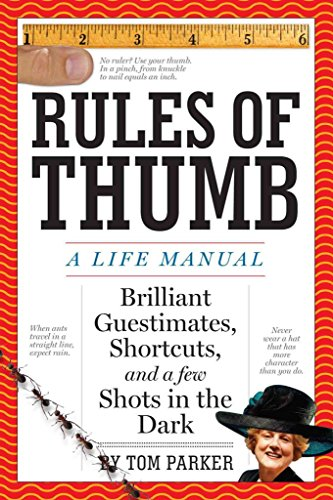 [(Rules of Thumb : A Life Manual)] [By (author) Tom Parker] published on (February, 2009)