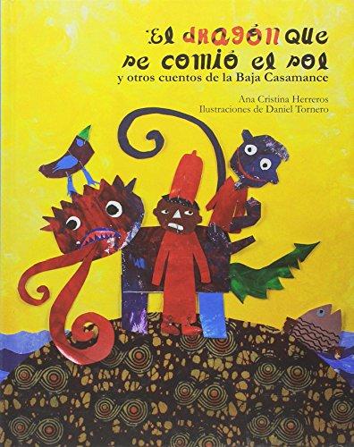El dragón que se comió el sol: y otros cuentos de la Baja Casamance (Serie Negra)