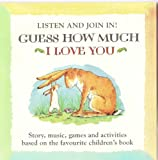Guess How Much I Love You: Listen and Join In! [Audio Book]