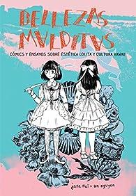Bellezas malditas: Cómics y ensayos sobre estética lolita y cultura kawaii par Jane Mai