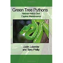 Green Tree Pythons: Natural History and Captive Maintenance