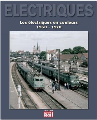 Les lectriques en couleurs (1950-1970)