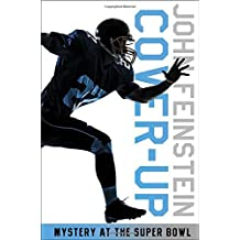 Cover-up: Mystery at the Super Bowl by John Feinstein (2008-12-09)