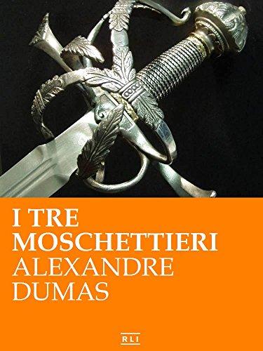 I tre moschettieri (RLI CLASSICI)