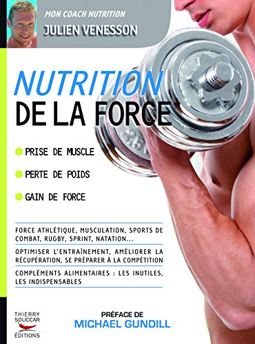 Nutrition de la force (COACH REM.FOR.) par JULIEN VENESSON