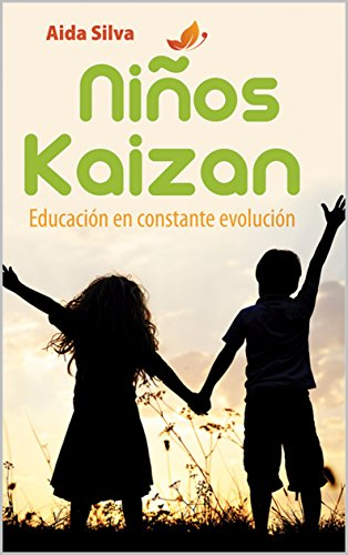 Niños kaizan:   Educacion en constante evolución